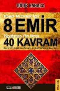 8 Emir 40 Kavram