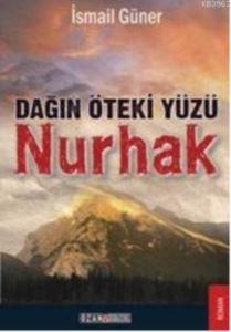 Dağın Öteki Yüzü Nurhak