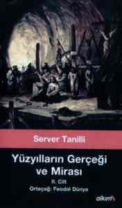 Yüzyılların Gerçeği ve Mirası II. Cilt