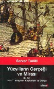 Yüzyılların Gerçeği ve Mirası III. Cilt