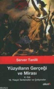 Yüzyılların Gerçeği ve Mirası V. Cilt