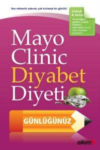 Mayo Clinic Diyabet Diyeti Günlüğünüz