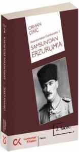 İmparatorluktan Cumhuriyete 2 Samsun'dan Erzurum'a
