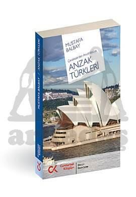 Çanakkale Den Avustralya Ya Anzak Türkleri