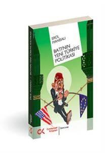 Batının Yeni Türkiye Politikası