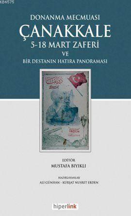 Donanma Mecmuası Çanakkale & 5-18 Mart Zaferi ve Bir Destanın Hatıra Panoraması