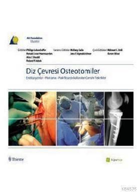Diz Çevresi Osteotomiler & Endikasyonlar - Planlama - Plas Fiksatör Kullanılan Cerrahi Teknikler