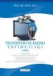 Televizyon Ve Radyo Yayıncılığı