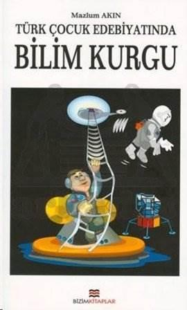 Türk Çocuk Edebiyatında Bilimkurgu