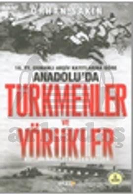 Anadoluda Türkmenler Ve Yörükler