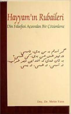 Hayyam'ın Rubaileri; Din Felsefesi Açısından Bir Çözümleme