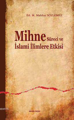 Mihne Süreci Ve İslami İlimlere Etkisi