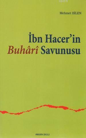 İbn Hacer'in Buhari Savunusu