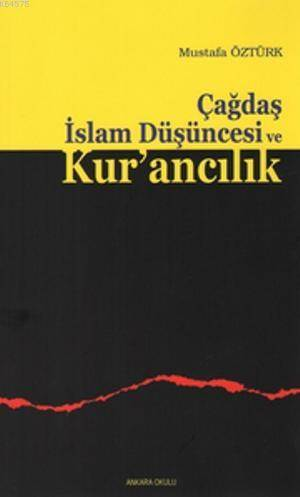 Çağdaş İslam Düşüncesi Ve Kur'ancılık