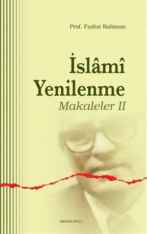 İslami Yenilenme - Makaleler II