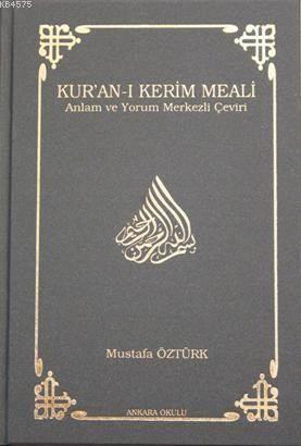 Kur'an-I Kerim Meali (Ciltli); Anlam Ve Yorum Merkezli Çeviri