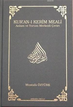 Kur'an-I Kerim Meali (Ciltli - Küçük Boy); Anlam Ve Yorum Merkezli Çeviri