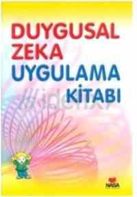 Duygusal Zeka Uygulama Kitabı