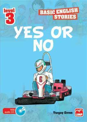 Yes Or No (Basıc Englısh Storıes)