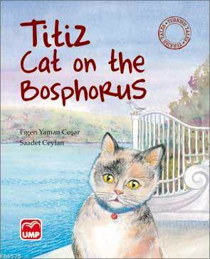Titiz Cat On The Bosphorus
