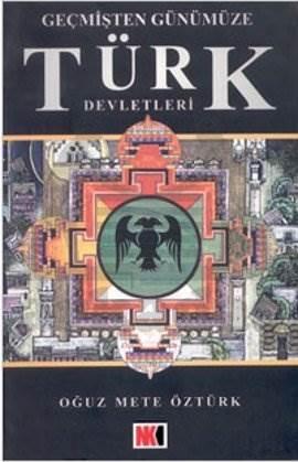Geçmişten Günümüze Türk Devletleri