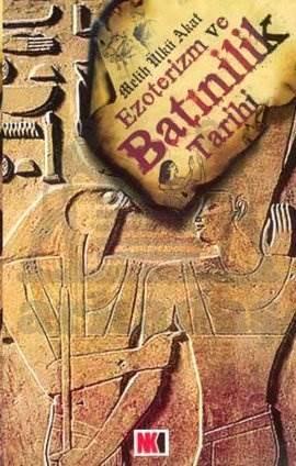 Ezoterizm ve Batınilik Tarihi