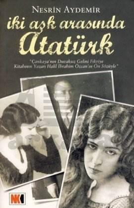 İki Aşk Arasında Atatürk