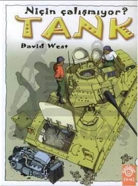 Tank Niçin Çalışmıyor? (Ciltli)