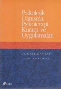 Psikolojik Danışma, Psikoterapi Kuram ve Uygulamaları