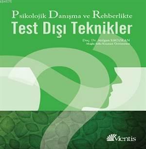 Danisma ve Rehberlikte Test Disi Teknikler