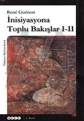 İnisiyasyona Toplu Bakışlar I-II (2. Baskı)