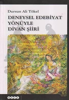 Deneysel Edebiyat Açısından Divan Şiiri