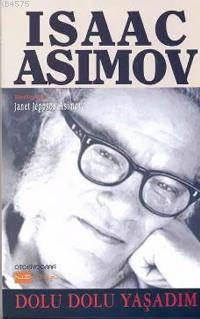 Isaac Asimov / Dolu Dolu Yaşadım