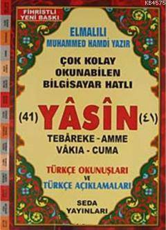 41 Yasin Tebareke Amme Vakıa-Cuma ve Türkçe Okunuşları ve Türkçe Açıklamaları (Cami Boy Kod:112)