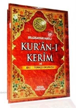 Bilgisayar Hatlı Kur'an-ı Kerim ve Renkli Türkçe Okunuşu (Rahle Boy, Kod: 132)