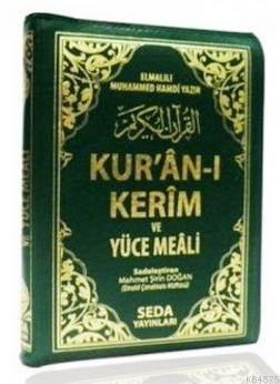 Bilgisayar Hatlı Kur'an-ı Kerim ve Yüce Meali (Çanta Boy, Kılıflı, Kod: 147)