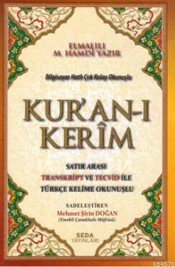 Bilgisayar Hatlı Çok Kolay Okunuşlu Kuran'ı Kerim Ota Boy (Kod:161); Satır Arası Transkript ve Tecvid ile Türkçe Kelime Okunuşlu