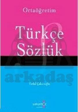 Ortaöğretim Türkçe Sözlük