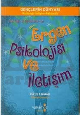 Ergen Psikolojisi ve İletişim