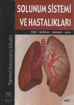 Solunum Sistemi Ve Hastalıkları (2 Cilt Takım); Temel Başvuru Kitabı
