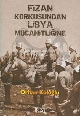 Fizan Korkusundan Libya Mücahitliğine