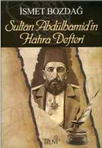 Sultan Abdülhamit'in Hatıra Defteri