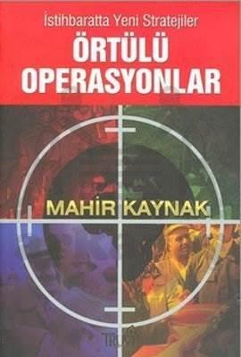 İstihbarata Yeni Stratejiler Örtülü Operasyonlar