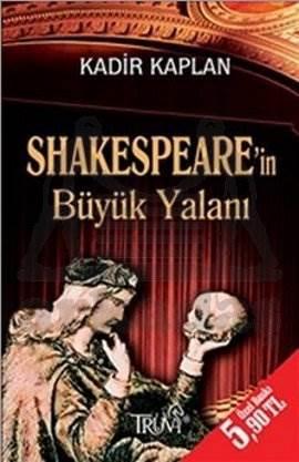 Shakespeare'in Büyük Yalanı (Cep Boy)
