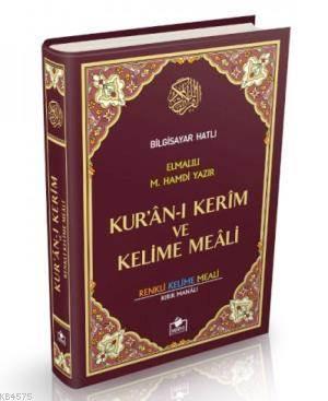 Kur'an-I Kerim (Bilgisayar Hatlı-Renkli-Kelime Meali-Rahle Boy)
