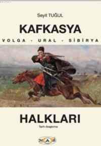 Kafkasya Halkları Volga-Ural-Sibirya
