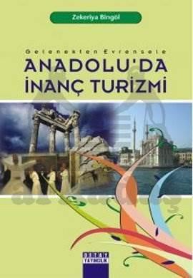 Anadolu'Da İnanç Turizmi