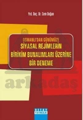 Osmanli'Dan Günümüze Siyasal Rejimlerin