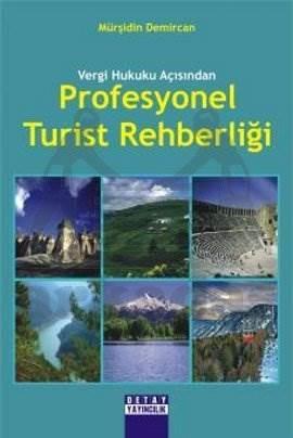 Profesyonel Turist Rehberliği