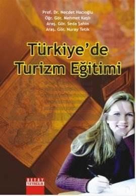 Türkiye'De Turizm Eğitimi